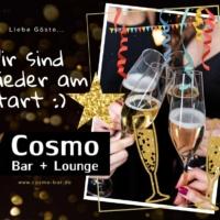 Cosmo Bar + Lounge wieder geöffnet