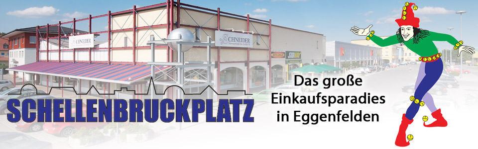 Der Schellenbruckplatz - Unser Einkaufsparadies in Eggenfelden